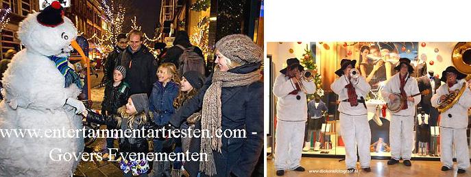 Kerst artiest, kerstartiest, kerstmuzikanten, kerst muzikanten, kerstmuziek, kerst muziek, kerstshow, kerst show, kerstentertainment, kerst entertainment, kerst, kerst acts, kerst act, kerstacts, kerstact, kerst en winter muziek, kerst en winter artiesten, kerst en winter entertainment, kerstthema, thema kerst, kerstmuziek, kerstmuzikanten, bandje, kerstentertainment, kerstartiesten boeken, muzikanten boeken, kerstkoor, themafeest, winterentertainment, wintermuziek, muziektrio, muziekduo, kerstzanger, kerstact, kerst repertoire, kersttijd, akoestiche muziek, mobiele muziek, winterfeest, nieuwjaarsfeest, stijlvolle muziek, muzikaal entertainment, kerstmis, kerstdiner, kerstborrel, kerstviering, kerstmarkt, kerstman muziek, white Christmas, Govers Evenementen, Sneeuwpoppen looporkest voor Kerstmuziek met Kerstmuzikanten tijdens Kerstmarktmuziek, www.kerstacts.nl